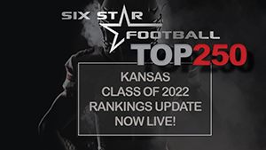RANKINGS UPDATE: CLASS OF 2022 TOP 250 RELEASED